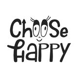 Choose happy - unique hand drawn nursery poster with lettering in scandinavian style. Vector illustration.  Royalty Free Stock Photos