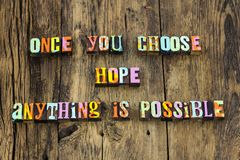 Choose hope possible faith anything typography type royalty free stock photos
