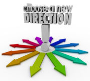 Choose a New Direction Arrows Many Choices Paths Forward. Choose a New Direction 3d words to illustrate the many possible choices before you in changing jobs or Stock Image