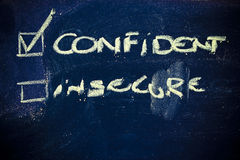 Choose to be confident instead of insecure Royalty Free Stock Image
