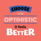 Choose to be Optimistic it feels better Typographic Poster. Vector greeting card, living coral background, perfect for prints and social media vector illustration