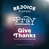 Christian bible quote for use as poster or flying about rejoice. Pray and give thanks from Thessalonians Royalty Free Stock Image