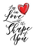 I`m in Love with the Shape of you Calligraphy Typography Design. Music Lyrics poster with heart stock illustration