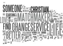 A Christian Matchmaker Service Can Change Your Life Word Cloud Royalty Free Stock Images