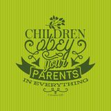 Christian print. Children ubey your parents in everything. stock illustration