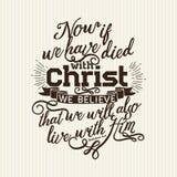 Christlicher Druck Jetzt, wenn wir mit Christus gestorben sind, glauben wir stock abbildung