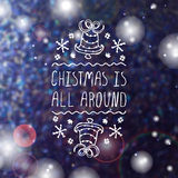 Christmas is all around - typographic element Royalty Free Stock Photo