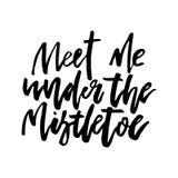 Christmas Card Calligraphy Meet Me Under Mistletoe Royalty Free Stock Photo