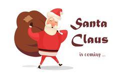 Christmas card. Funny cartoon Santa Claus with huge red bag with presents. Hand drawn text - Santa Claus is coming to vector illustration