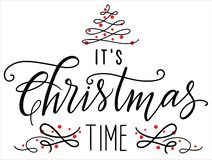 It is christmas time calligraphy flourishing card royalty free illustration