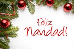 Christmas decorations with Christmas greeting in Spanish `Feliz Navidad!` Merry Christmas! Royalty Free Stock Photo