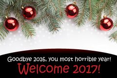 Christmas decorations with the message `Goodbye 2016, you most horrible year! WElc Royalty Free Stock Photo