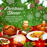 Christmas holiday cuisine festive dinner banner. Christmas dinner greeting poster with festive dishes, decorated by Xmas tree and snowflake. Fruit cake, sweet Royalty Free Stock Photos