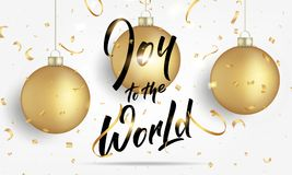 Christmas. Greeting card with realistic gold Christmas balls and confetti. Joy to the World lettering banner design Stock Images