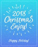 Christmas greeting card with white label consisting sign 2018 Christmas enjoy. With sunburst and Happy Holiday  on snow holiday background blue cyan gradient Royalty Free Stock Images