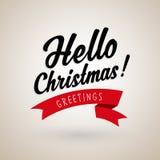 Christmas greetings with Hello Christmas text Royalty Free Stock Image