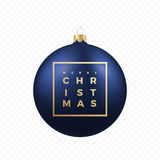 Christmas Greetings Sticker or Banner. Blue Ball on Transparent Background with Golden Modern Typography in a Frame. Stock Image