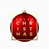 Christmas Greetings Sticker or Banner. Red Ball on Transparent Background with Golden Modern Typography in a Frame. Stock Images