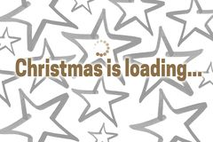 Christmas is loading concept Christmas card royalty free stock images