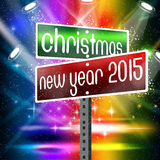 Christmas, New Year 2015 Signage Boards. An abstract illustration on Christmas and New Year 2015 Royalty Free Stock Photography