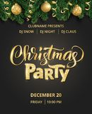 Christmas party poster. Hand written lettering, sparkling typography. Fir tree garland, border with hanging balls and. Christmas party poster template. Hand Stock Photography