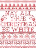 Christmas pattern may all your chritmas be white carol seamless pattern inspired by Nordic culture festive winter in stitc. Christmas pattern may all your stock illustration
