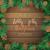 Christmas pine frame on dark wooden background. Pine branches and cones. High detailed vector template. Have a holly jolly Christmas Royalty Free Stock Photography