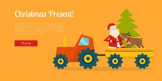Christmas Present Poster with Santa on Tractor. Christmas present banner with Santa Claus on tractor. Reindeer and New Year tree in trailer. Santa deliver gifts Royalty Free Stock Images