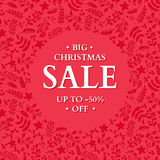 Christmas sale banner. Hand drawn vector holiday illustration with holly, mistletoe, poinsettia, berry. Stock Photography