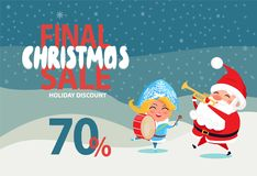 Christmas Sale Off Promo Poster Santa Snow Maiden. Final Christmas sale 70 off promo poster Santa and Snow Maiden playing on trumpet and drum on winter landscape Royalty Free Stock Images