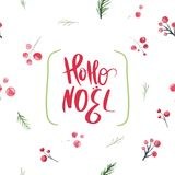 Christmas scard design with holly berries and branches with hoho noel lettering typography. Festive watercolor new year. Ornament for wrapping and decoration Stock Photos