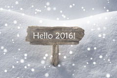 Christmas Sign Snow And Snowflakes Hello 2016 Stock Images