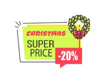 Christmas Super Price Label with 20 Discount. In speech bubble, decorated by wreath vector promo label information about sale  on white Royalty Free Stock Images