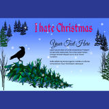 Christmas tree with words I hate Christmas. Frame for text Royalty Free Stock Photo