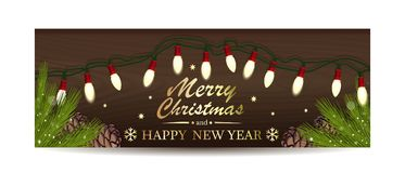 Christmassy banner for Christmas and New Year. Christmassy banner with electric garland and spruce branches on a wooden background. Gold greeting inscription stock illustration