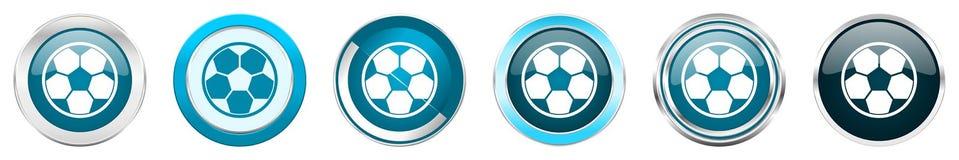 Chrom-Grenzikonen des Fußballs silberne metallische in 6 Wahlen, eingestellt von den blauen runden Knöpfen des Netzes lokalisiert stock abbildung