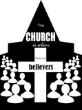 The Church is believers. The image of the Church building and the words the Church is the believers Royalty Free Stock Images