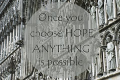 Church Of Trondheim, Quote Choose Hope Anything Is Possible Stock Photography