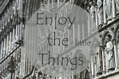 Church Of Trondheim, Quote Enjoy The Little Things Royalty Free Stock Photography