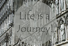 Church Of Trondheim, Quote Life Is A Journey Stock Photography