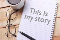 Ciò è la mia storia, citazioni ispiratrici motivazionali fotografia stock