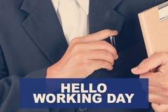 Ciao il giorno lavorativo cita - il fondo dell'uomo di affari Immagine Stock