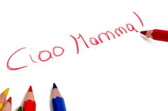 Ciao mamma drawing. Made by a child Stock Images