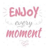 Cieszy się każdy moment typografii plakat Zdjęcia Royalty Free