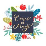 Cinco de mayo lettering text with flowers bouquet. Traditional Mexican Holiday. Typography quote for greeting card, poster, royalty free illustration