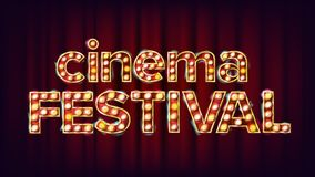 Cinema Festival Sign Vector. Cinema Lamp Background. For Concert, Party Advertising Design. Retro Illustration. Cinema Festival Sign Vector. Cinema Lamp Royalty Free Stock Photography
