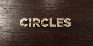 Circles - grungy wooden headline on Maple  - 3D rendered royalty free stock image Stock Photo