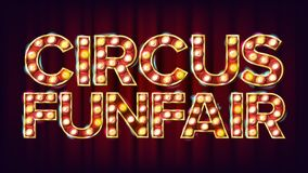 Circus Funfair Banner Sign Vector. For Party, Festival Signboard Design. For Brochure, Party Design. Circus Style royalty free illustration