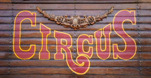 Circus Sign. Antique circus sign painted on wood Stock Photography