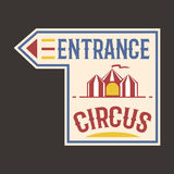 Circus vintage entrance label banner vector illustration. Stock Image